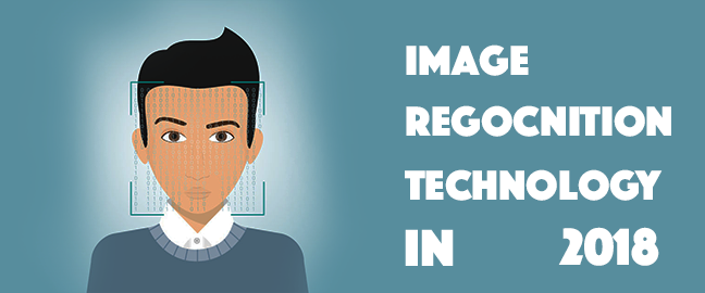 Image Recognition and Tagging Technology in 2018