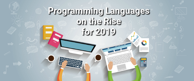 Top 10 Programming Languages on the Rise for 2019