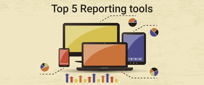 Top 5 reporting tools