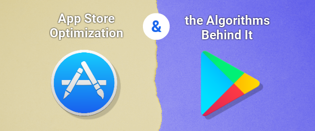 App Store Optimization and the Algorithms Behind It