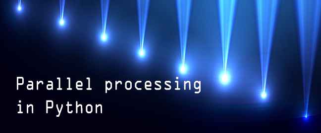 Parallel processing in Python | DiscoverSDK Blog