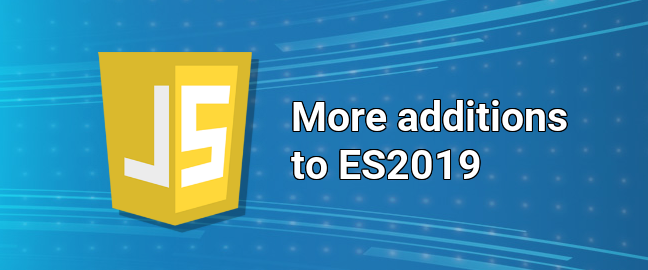 More new additions to the JavaScript standard ES2019