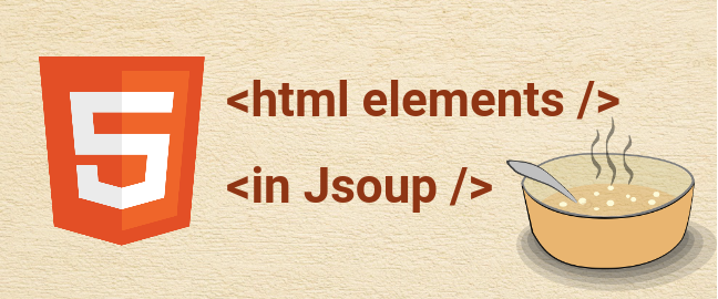 Working With HTML Elements With Jsoup | DiscoverSDK Blog