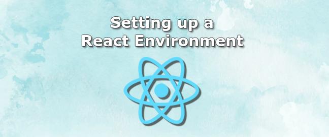 Setting Up a React Environment | DiscoverSDK Blog