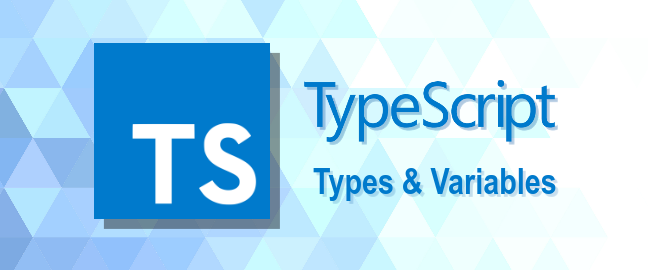 Types & Variables in TypeScript