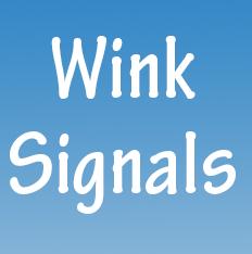 Wink Signals